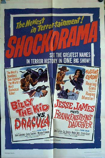 Billy the Kid vs Dracula / Jesse James Meets Frankenstein's Daughter